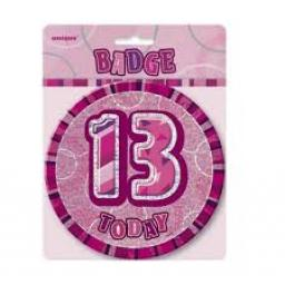 Badge 13 Today Pink Prismatic