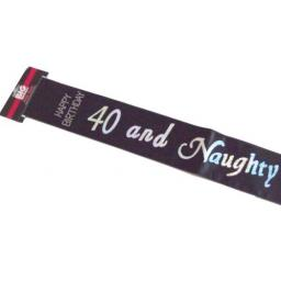 Happy Birthday 40 and Naughty Birthday Sash Black Satin