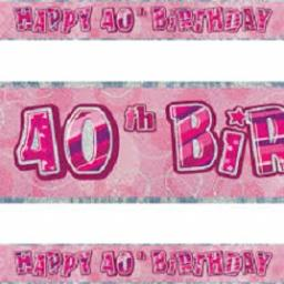Happy 40th Birthday Pink Prismatic Banner 2.74m
