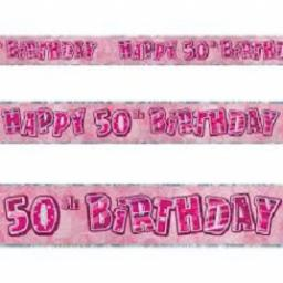 Happy 50th Birthday Pink Prismatic Banner 2.7m