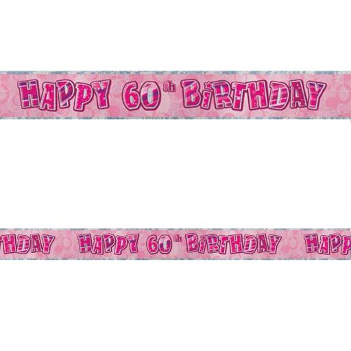 Happy 60th Birthday Pink Prismatic Banner 2.74m